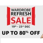 Amazon Wardrobe Refresh Sale Upto 80% Off